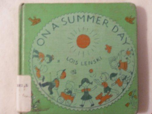 On a Summer Day: Lenski, Lois