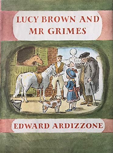 Lucy Brown and Mr. Grimes: Edward Ardizzone