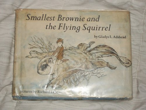 Smallest Brownie and the Flying Squirrel (0809811952) by Gladys L. Adshead