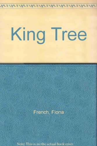 King Tree (0809812053) by Fiona French