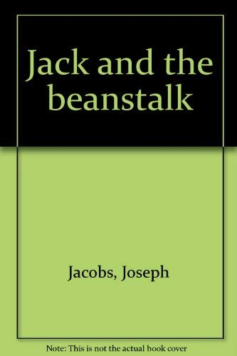 9780809812219: Jack and the beanstalk