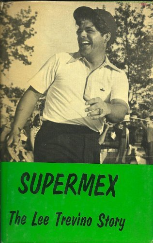 9780809820931: Supermex;: The Lee Trevino story,