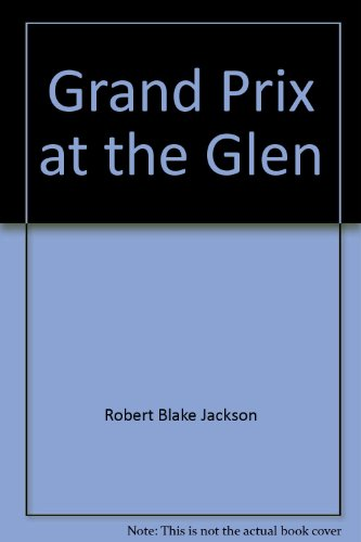 9780809820979: Grand Prix At The Glen