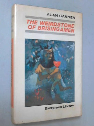 The Weirdstone of Brisingamen: A Tale of Alderley: Garner, Alan