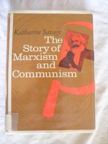 9780809830800: The story of Marxism and communism