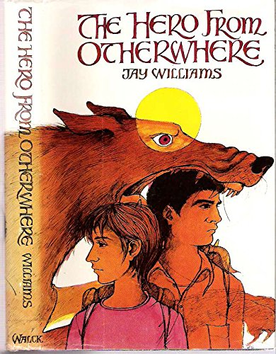 9780809831036: The hero from otherwhere