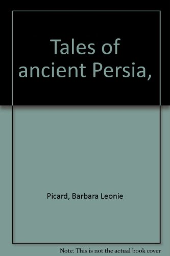 9780809831128: Tales of ancient Persia,