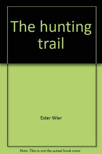 9780809831197: The hunting trail