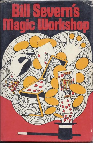9780809835355: Bill Severn's Magic Workshop