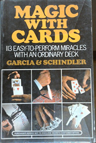 9780809839216: Magic With Cards: 113 Easy-to-Perform Miracles With an Ordinary Deck of Cards