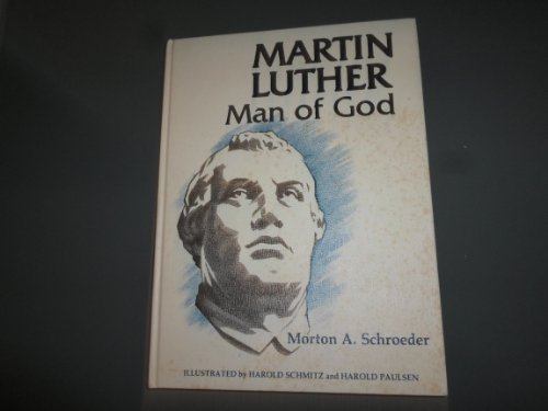 9780810001657: Martin Luther: Man of God