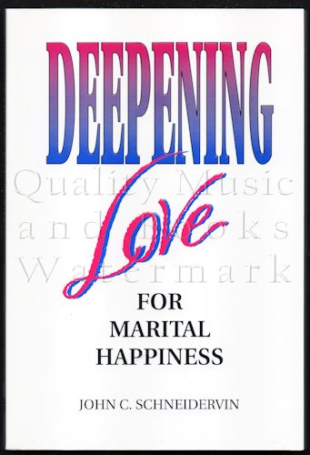 9780810004030: Deepening Love for Marital Happiness