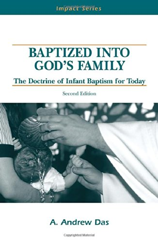 9780810004092: Baptized Into God's Family: The Doctrine of Infant Baptism for Today (Impact series)