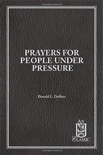 9780810004290: Prayers for People Under Pressure (NPH Classics)