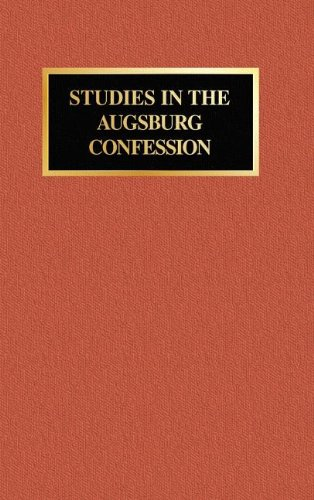 Studies in the Augsburg Confession: Meyer, John P