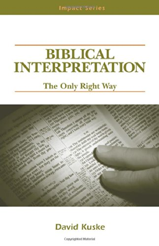 9780810005723: Biblical Interpretation - The Only Right Way