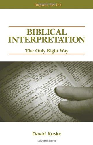 9780810005723: Biblical Interpretation: The Only Right Way (Impact Series)