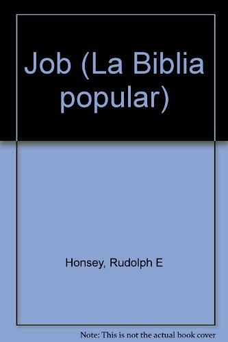 Job (La Biblia popular): Rudolph E Honsey