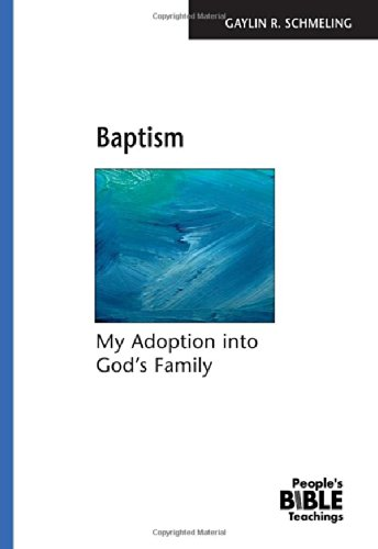 9780810008731: Baptism: My Adoption into God's Family (The People's Bible Teachings)