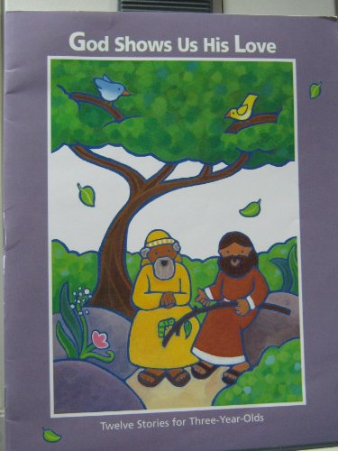 God Shows Us His Love (Twelve Stories: Lynn Groth and