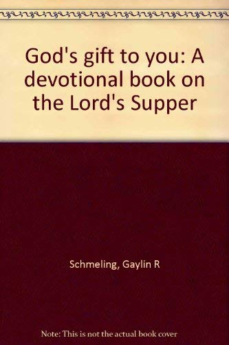 9780810013568: God's gift to you: A devotional book on the Lord's Supper
