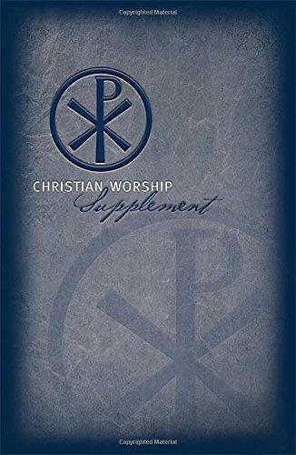 9780810020627: Christian Worship: Supplement