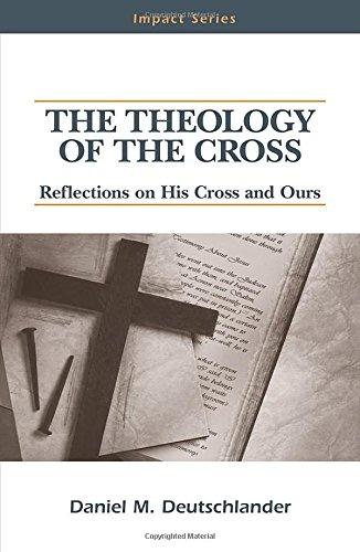 9780810021877: The Theology of the Cross: Reflections on His Cross and Ours (Impact series)