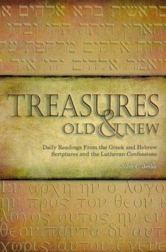 9780810022591: Treasures Old & New: Daily Readings From the Greek and Hebrew Scriptures and the Lutheran Confessions