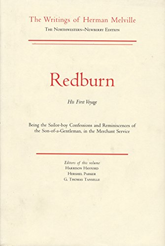 9780810100138: Redburn, His First Voyage: Being the Sailor-Boy Confessions and Reminiscences of the Son-Of-A-Gentle Man in He Merchant Service
