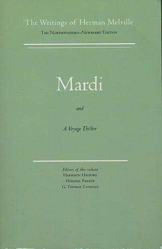 Mardi and a Voyage Thither: Melville, Herman