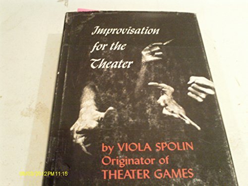 9780810100183: Improvisation for the Theater: A Handbook of Teaching and Directing Technique...