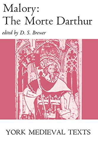 Morte Darthur (York Medieval Texts): Malory, Sir Thomas