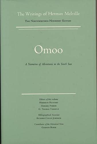 9780810101609: Omoo: A Narrative of Adventures in the South Seas, Scholarly Edition (Writings of Herman Melville, Vol. 2)