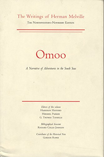 9780810101623: Omoo: A Narrative of Adventures in the South Seas, Volume Two, Scholarly Edition (Melville)