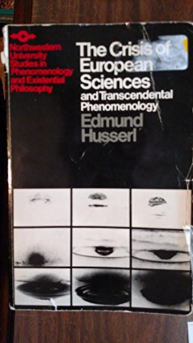 9780810102552: The Crisis of European Sciences and Transcendental Phenomenology (Northwestern University Studies in Phenomenology & Existential Philosophy)