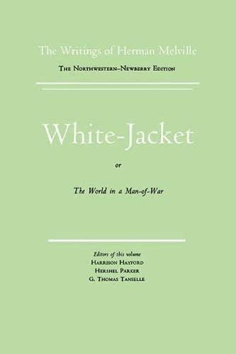 9780810102576: White-Jacket (The Writings of Herman Melville, V. 5)