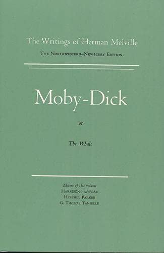 9780810102699: Moby-Dick, or the Whale (Writings of Herman Melville): Volume 6, Scholarly Edition