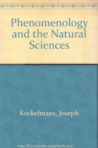 Phenomenology and the Natural Sciences (Northwestern University studies in phenomenology & ...