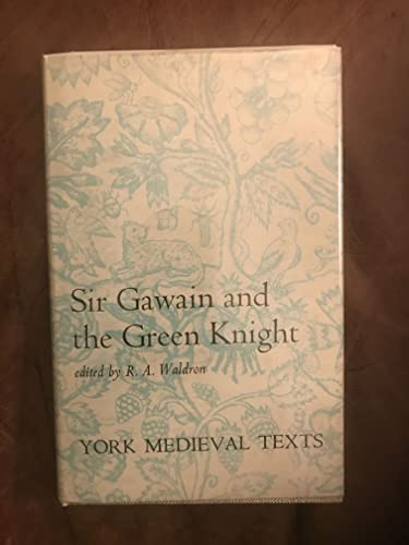 Sir Gawain and the Green Knight (York: Waldron, R. A.