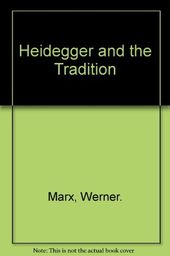 9780810103313: Heidegger and the Tradition