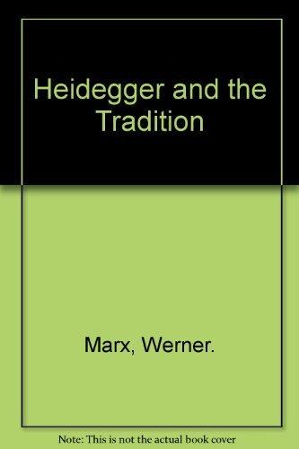 9780810103313: Heidegger and the Tradition (Northwestern University studies in phenomenology & existential philosophy)