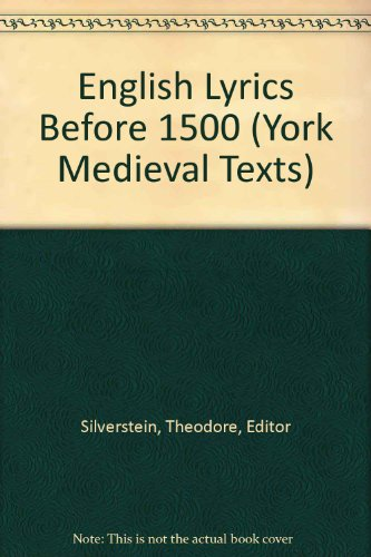 English Lyrics Before 1500 (York Medieval Texts)