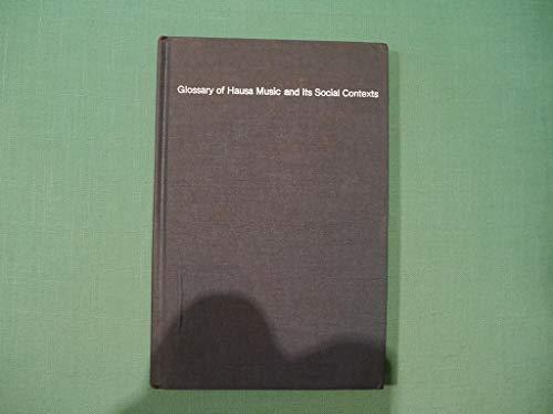 9780810103610: Glossary of Hausa music and its social contexts