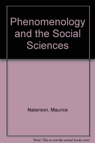 9780810104020: Phenomenology and the Social Sciences (Northwestern University studies in phenomenology & existential philosophy)