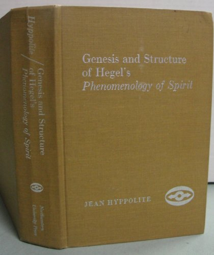9780810104471: Genesis and Structure of Hegel's Phenomenology of Spirit (Northwestern University Studies in Phenomenology & Existential Philosophy)