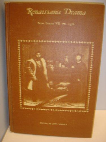 Renaissance Drama; New Series VII: Drama and the Other Arts: Kaplan, Joel H. (ed.)
