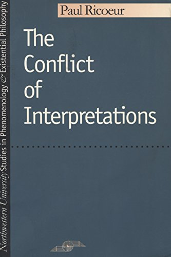 9780810105294: The Conflict of Interpretations (Studies in Phenomenology and Existential Philosophy)