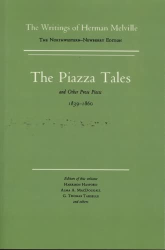 9780810105515: Piazza Tales and Other Prose Pieces, 1839-1860: Volume Nine, Scholarly Edition (Melville)