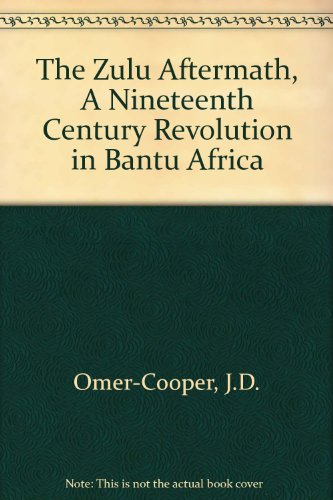 9780810105881: Zulu Aftermath: A Nineteenth-Century Revolution in Bantu Africa