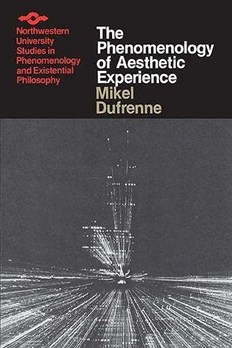 9780810105911: The Phenomenology of Aesthetic Experience (Spep)